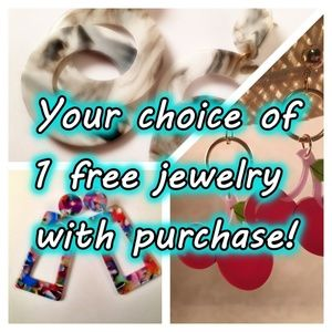 YOUR CHOICE - 1 PIECE OF JEWELRY with Purchase